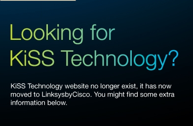 Kiss Technology is dead